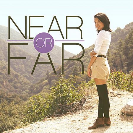Near or Far