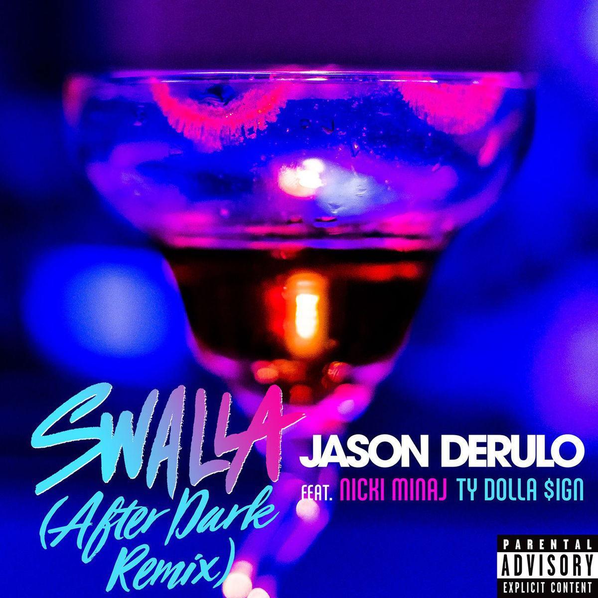 Swalla (After Dark Remix)