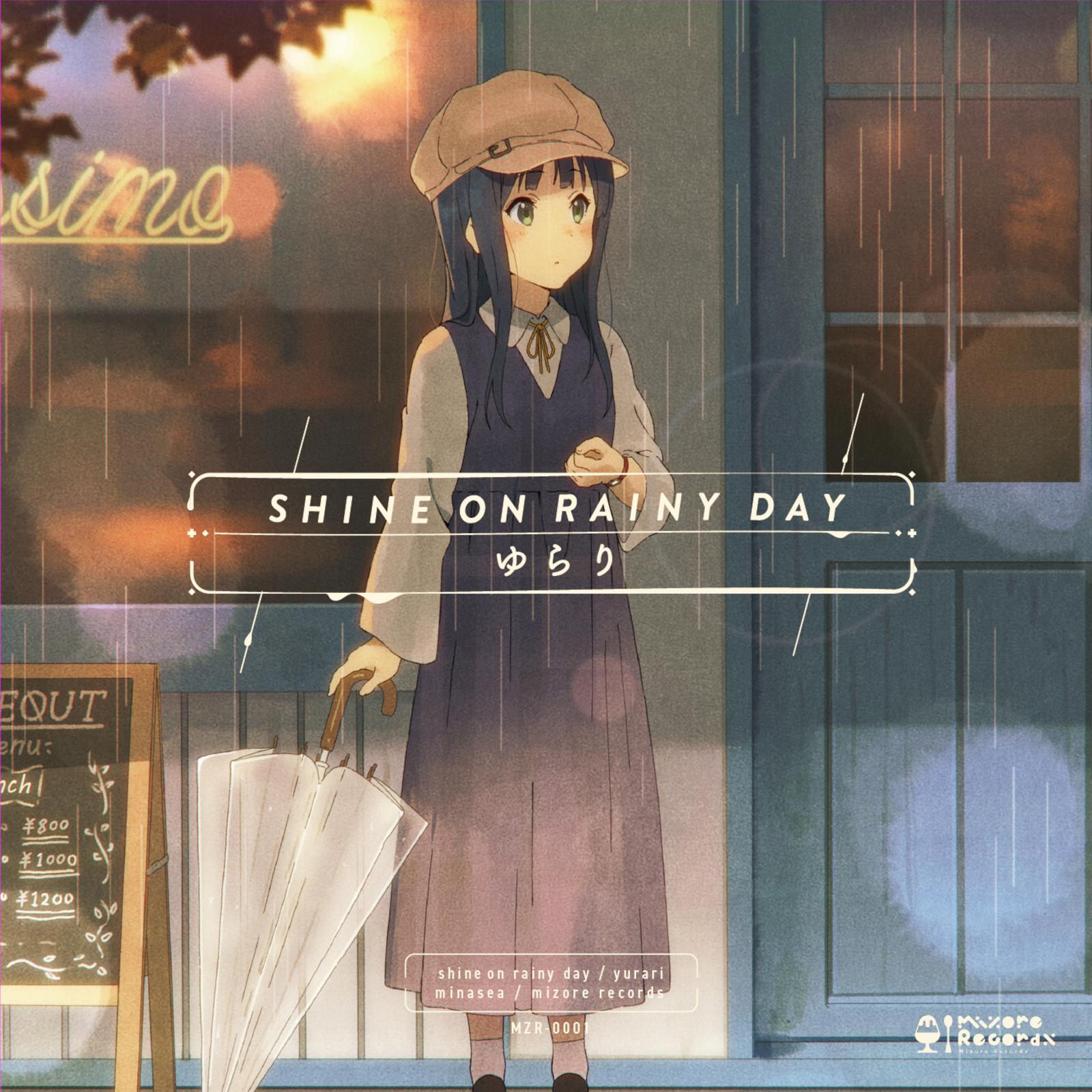 Shine on rainy day / ゆらり