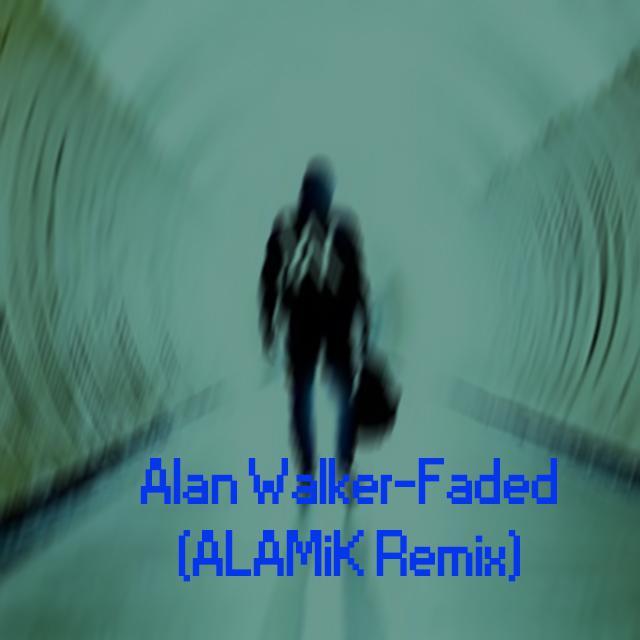 alan walker - fade(alamik remix)