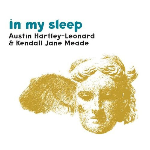 Austin Hartley-Leonard - In My Sleep 温馨对唱