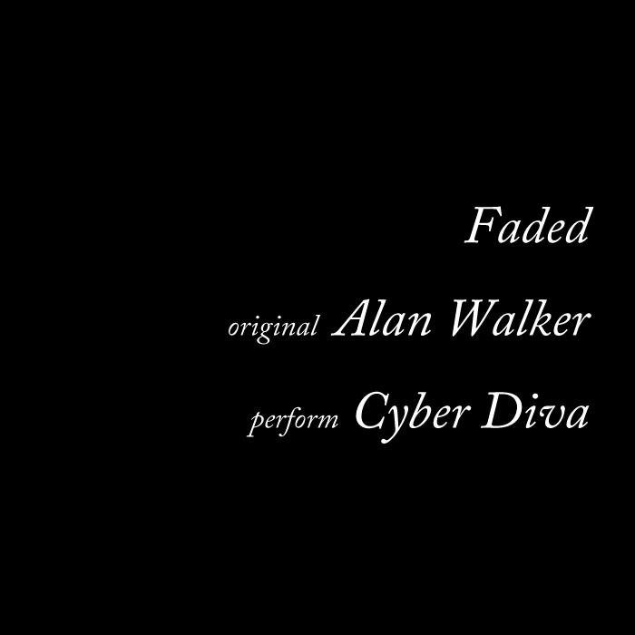 faded - alan walker/cyber